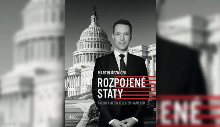 Novinář Martin Řezníček v Liberci představí knihu Rozpojené státy
